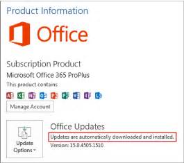 ... Office Updates: Updates are automatically downloaded and installed