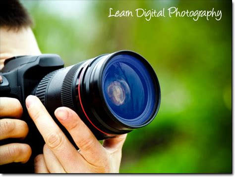 Learn Digital Photography Photography With A Digital Eye